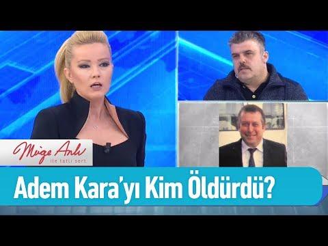 Adem Kara'yı kim öldürdü? - Müge Anlı ile Tatlı Sert 19 Şubat 2019