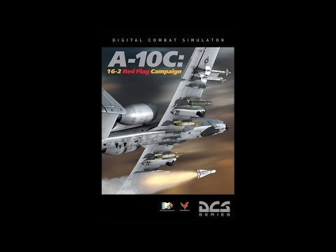 DCS - A-10C - 16-2 Red Flag Campaign - 09.We own the night