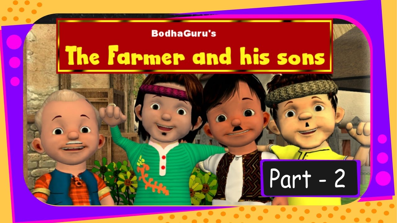 Short Story on Division & Unity - The farmer and his sons - Part 2 - English
