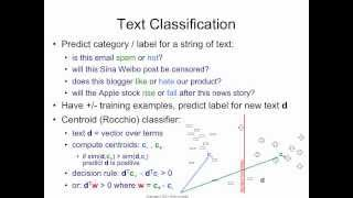 [http://bit.ly/letor] the simplest way to classify text is construct a centroid representation of each class by averaging positive/negative training e...