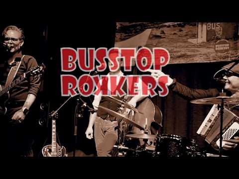 BUSSTOP ROKKERS Blues Rockabilly...