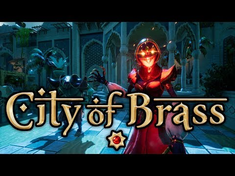 City of Brass - Early Access Launch Trailer