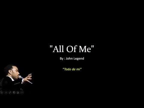All of me - John Legend (Letra y traduccion)