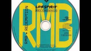 RMB - REDEMPTION - Love nation remix - 1994 -