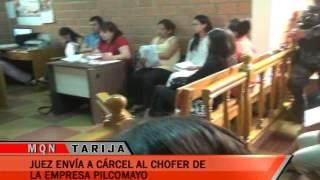 JUEZ ENVÍA A LA CÁRCEL AL CHÓFER DE LA EMPRESA PILCOMAYO