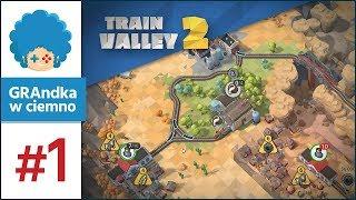 Train Valley 2 PL #1 | Wciągająca łamigłówka o pociągach