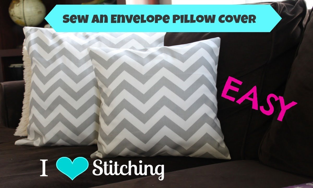 Make Throw Pillow Cover Without Sewing : Sew an Envelope Pillow Cover: Beginner - YouTube