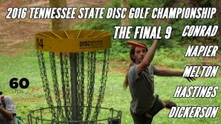 2016 Tennessee State Disc Golf Championship: Final 9 (Conrad, Napier, Melton, Hastings, Dickerson)
