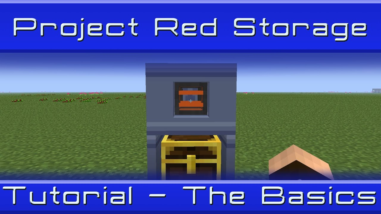 Project Red Storage System: Tutorial - Basic Storage
