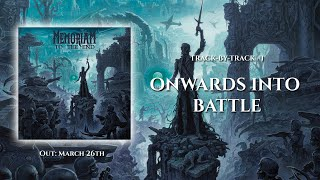 Memoriam - Track-by-Track #1: Onwards Into Battle