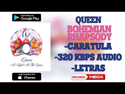 Queen - Bohemian Rhapsody (320 kbps Audio HQ) | MEGA & Mediafire Download
