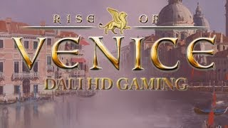 Rise of Venice PC Gameplay FullHD 1080p