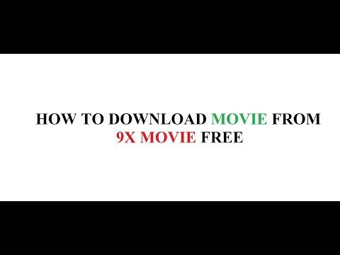 how to download movie from 9xmovies