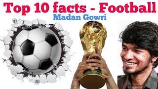 Top 10 facts Football | Tamil | Madan Gowri | MG | FIFA 2018 | World cup