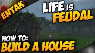 Life Is Feudal ➤ Guide & Tutorial - How To Build A House / Tiny Shack & How To Cut Down Trees