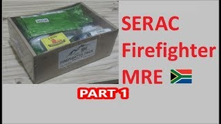 South African Ration Review: SERAC Firefighter Pack Menu 3 part 1 of 2