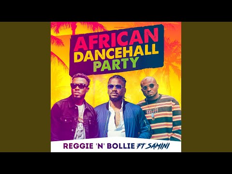 African Dancehall Party (feat. Samini)