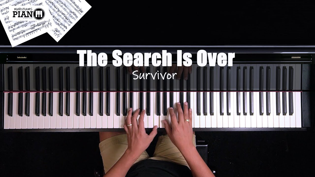 ♪ The Search Is Over - Survivor/ Piano Cover