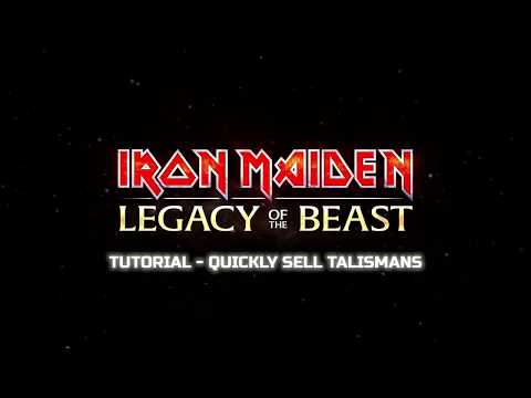 Iron Maiden: Legacy of the Beast Tutorial - Quickly Sell Talismans!