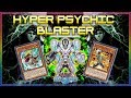Hyper Psychic Blaster | Competitive Deck [ Yu-Gi-Oh! Duel Links ]