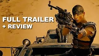 Mad Max Fury Road Official Trailer + Trailer Review : Beyond The Trailer