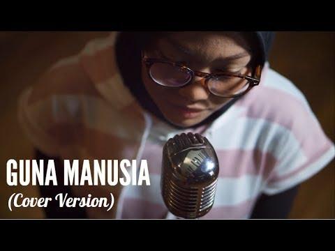 Barasuara - Guna Manusia (Cover By Vivit Rock Feat Larasari)