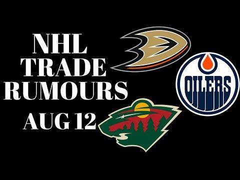 NHL Trade Rumours 2018 - Ducks, Oilers & Wild