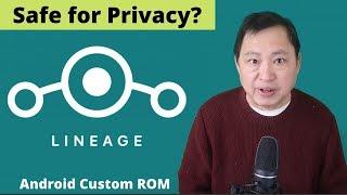 Is loading the Android Custom ROM - LineageOS Safe for Privacy? cмотреть видео онлайн бесплатно в высоком качестве - HDVIDEO