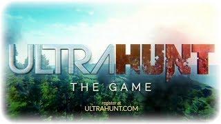 Трейлер игры - Ultra Hunt - регистрация на тест!