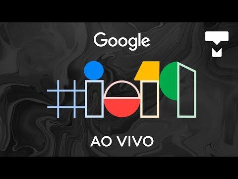 Novo Pixel 3a e Android Q - Transmissão do Google I/O 2019 ao vivo com tradução - TecMundo