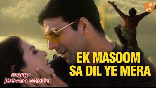 Ek Masoom Sa | Mere Jeevan Saathi | Akshay Kumar | Amisha Patel | Nadeem Shravan | Hindi Songs