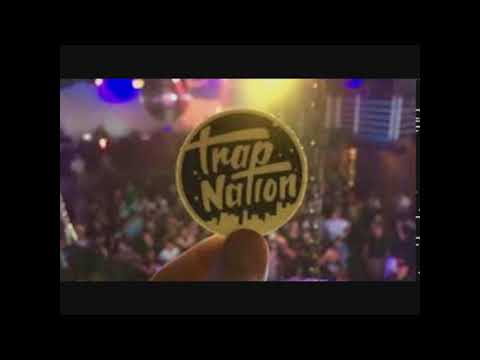 Trap Nation - Not Your Dope {Hour version}