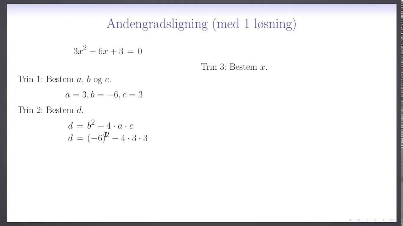 Tal og Ligninger L5 - Andengradsligning med en løsning