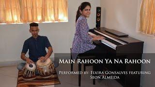 Main Rahoon Ya Na Rahoon by Elvira Gonsalves feat. Seon Almeida - Instrumental Cover