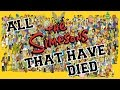 SIMPSONS CHARACTERS THAT HAVE DIED - REMASTERED EDITION