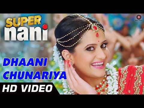 Dhaani Chunariya Official Video HD | Super Nani | Rekha, Sharman Joshi and Shweta Kumar