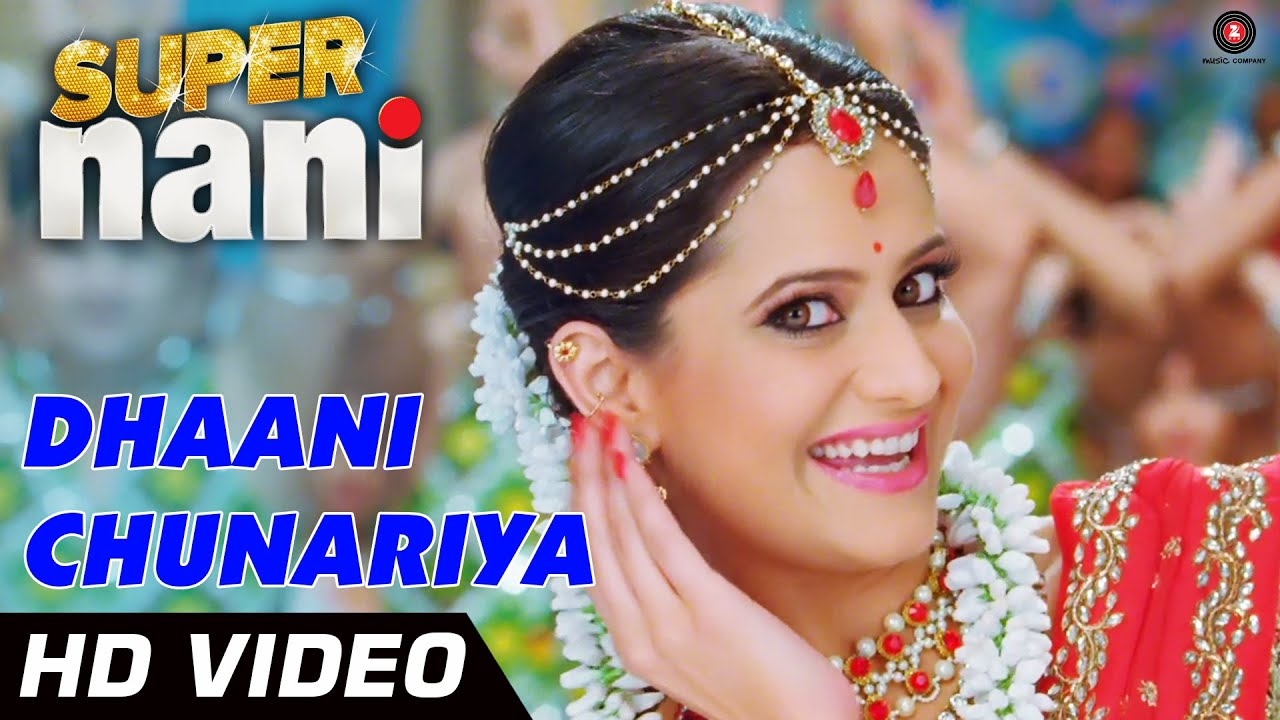 Dhaani Chunariya Official Video HD   Super Nani   Rekha, Sharman ...