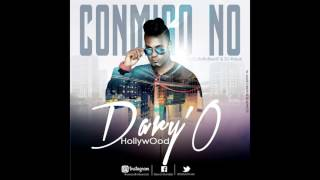 DaryO /Hollywood  - Conmigo No (Prod by BoBoBeatz & Dj Rasuk)