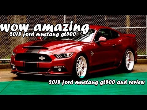 2018 Ford Mustang Gt500 Youtube