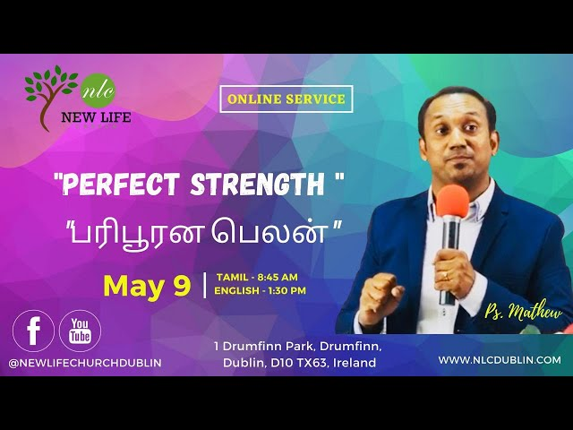 Perfect Strength | Pr. Mathew | New Life Church Dublin | Christian Sermon
