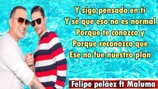 Felipe Peláez ft Maluma   Vivo pensando en ti Letra