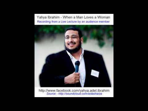 Yahya Ibrahim - Live Recording -  When a man loves a woman - Part 1 of 4