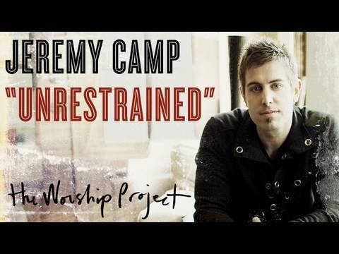"""Jeremy Camp """"Unrestrained"""""""