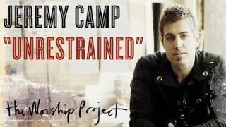 Watch Jeremy Camp Unrestrained video
