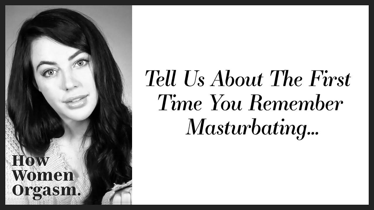 women first orgasm masturbating