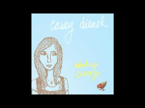 Casey Dienel - Everything