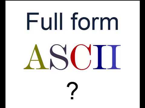 What is full form of ASCII ? - YouTube