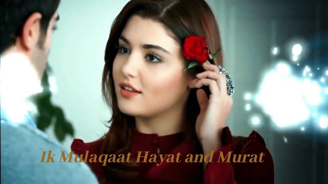Ik Mulaqaat Main Hayat and Murat dream girl new