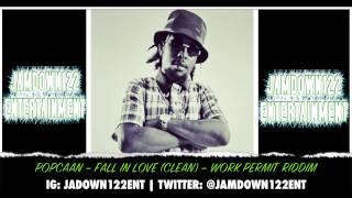 Popcaan - Fall In Love (Clean) - Audio - Work Permit Riddim [Yard Vybz Entertainment] - 2014