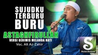 Az-Zahir - Gerimis Melanda Hati (Astaghfirullahaladzim)
